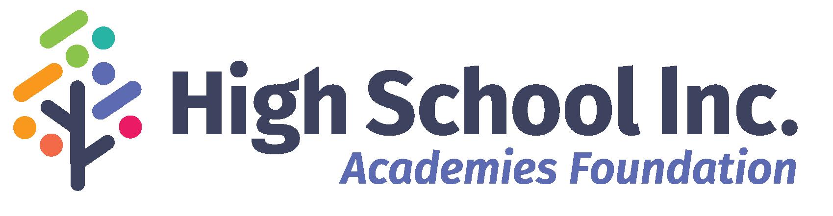 High School Inc. Academies Foundation